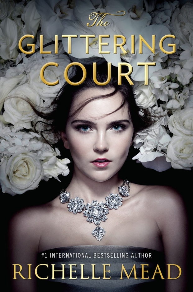 Richelle Mead- The Glittering Court
