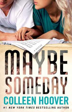 Colleen Hooveer- Maybe Someday